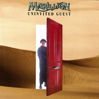 Marillion - Uninvited Guest