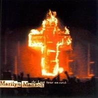Marilyn Manson - Last Tour on Earth (Live)