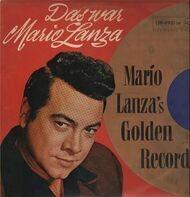 Mario Lanza - Das War Mario Lanza (Mario Lanza's Golden Records)