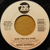 Mark Anthony - Kiss You All Over