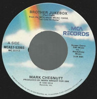 Mark Chesnutt - Brother Jukebox / Hey You There In The Mirror