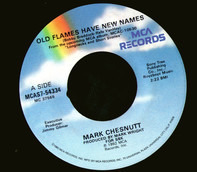 Mark Chesnutt - Old Flames Have New Names