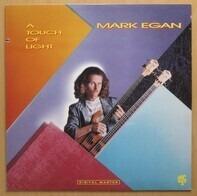 Mark Egan - A Touch of Light