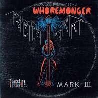 Mark III - Marvin Whoremonger