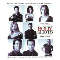 Mark Isham - Body Shots (Music From The Motion Picture)