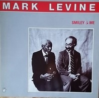 Mark Levine - Smiley & Me