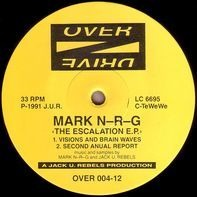 Mark N-R-G - The Escalation EP