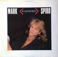 Mark Spiro - In Stereo