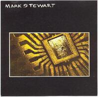 Mark Stewart - Mark Stewart