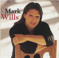 Mark Wills - Mark Wills