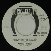 Mark Farner - Down In The Valley / I Got News For You