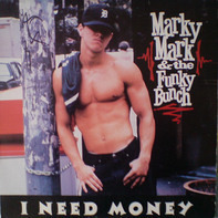 Marky Mark & The Funky Bunch - I Need Money