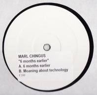 Marl Chingus - 6 Months Earlier