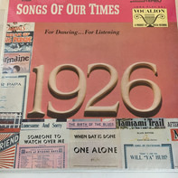 Song Hits Of 1926 - Songs Of Our Times - Song Hits Of 1926