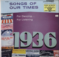 Song Hits Of 1936 - Songs Of Our Times - Song Hits Of 1936