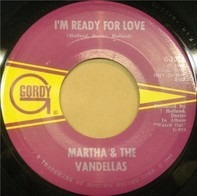 Martha Reeves & The Vandellas - I'm Ready For Love