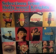 Martha Reeves & The Vandellas, Curtis Lee,... - Selections From Hollywood Knights And Other Rock 'N' Roll Hits