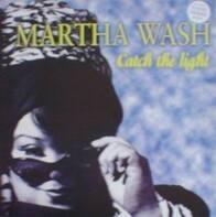 Martha Wash - Catch The Light