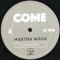 Martha Wash - Come