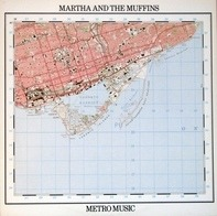 Martha And The Muffins - Metro Music