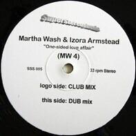 Martha Wash & Izora Armstead - One Sided Love Affair (MW 4)