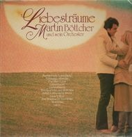 Martin Böttcher - Liebesträume