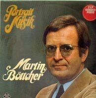 Martin Böttcher - Portrait In Musik