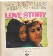 Martin Böttcher & Sein Orchester - Love Story And Other Love Themes