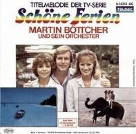 Martin Böttcher & Sein Orchester - Schöne Ferien