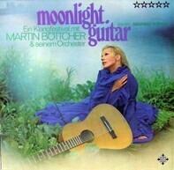 Martin Böttcher & Sein Orchester Solist: Siegfried Schwab - Moonlight Guitar