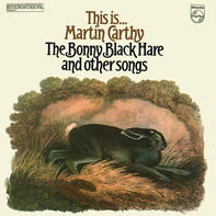 Martin Carthy - This Is... Martin Carthy: The Bonny Black Hare And Other Songs