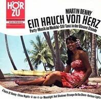 Martin Denny - Ein Hauch Von Herz