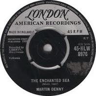 Martin Denny - The Enchanted Sea / Martinique
