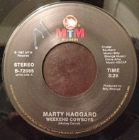 Marty Haggard - Weekend Cowboys / Forget He's Your Husband