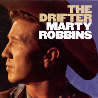 Marty Robbins - The Drifter