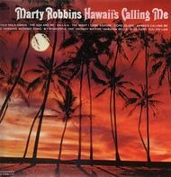 Marty Robbins - Hawaii's Calling Me