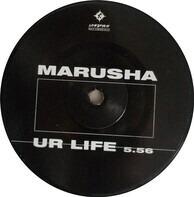Marusha - Ur Life