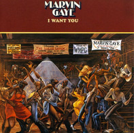 Marvin Gaye - I Want You / Just Like Tom Thumb's Blues