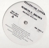 Marvin E. Brown Featuring Michael Wycoff - Telephone Lover
