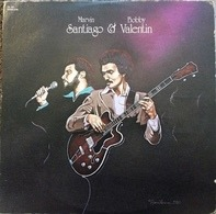 Marvin Santiago & Bobby Valentin - Marvin Santiago & Bobby Valentin