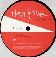 Mary J. Blige - Dance For Me (Remixes)