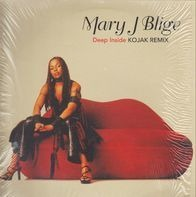 Mary J. Blige - Deep Inside (Kojak Remix)