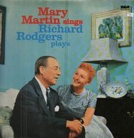 Mary Martin And Richard Rodgers - Mary Martin Sings Richard Rodgers Plays