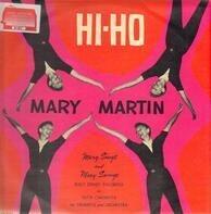 Mary Martin With Toots Camarata And His Orchestra - Hi-Ho