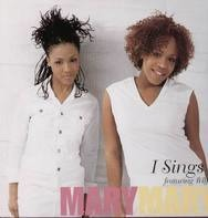 Mary Mary - I Sings featuring BBJ