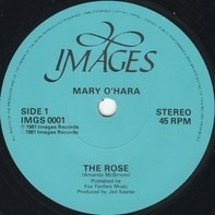 Mary O'Hara - The Rose / The Colours Of My Life