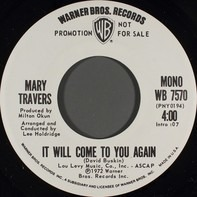Mary Travers - It Will Come To You Again