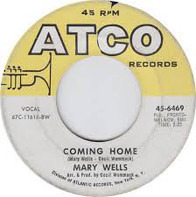 Mary Wells - (Hey You) Set My Soul On Fire / Coming Home