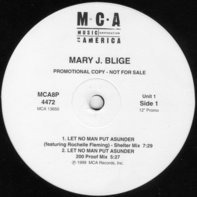 Mary J. Blige - Let No Man Put Asunder / Deep Inside / As