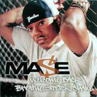 Mase - Breathe, Stretch, Shake / Welcome Back